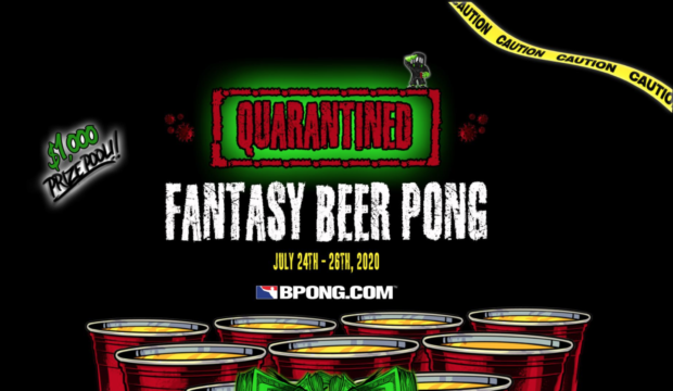 Quarantined: Fantasy Beer Pong